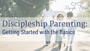 Parents with little girl riding a bike with text overlay- Discipleship Parenting: Getting Started with the Basics