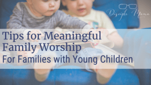 Toddlers in a chair, sharing a book with text overlay: Tips for Meaningful Family Worship for Families with Young Children | Disciple Mama