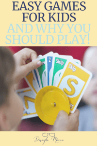 Easy Games for Kids and Why You Should Play | Disciple Mama