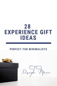 Gift box on white background with text overlay: 28 Experience Gift Ideas Perfect for Minimalists | Disciple Mama