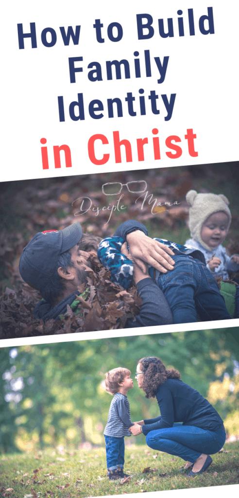 family identity christian family discipleship