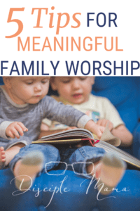 2 toddlers sharing a book with text overlay: 5 Tips for Meaningful Family Worship | Disciple Mama