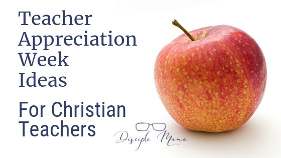 Teacher Appreciation Week Ideas for Christian Teachers | Disciple Mama (with red apple)
