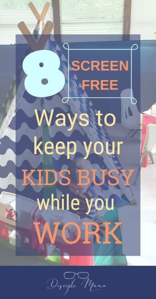 screen free activities to keep kids busy while you work