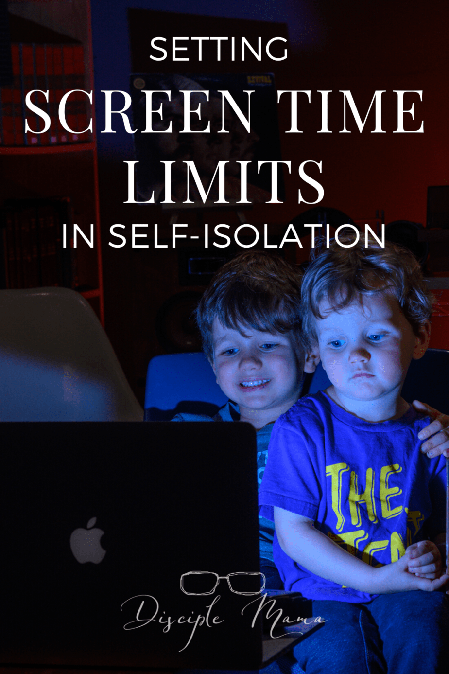 Setting Screen Time Limits in Self-Isolation | Disciple Mama
