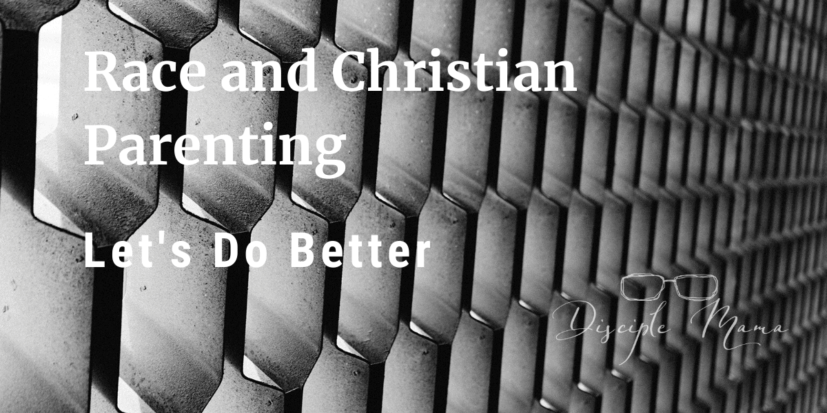 Race and Christian Parenting